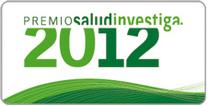 SALUD CONVOCA LOS PREMIOS SALUD INVESTIGA 2012 PARA EL RECONOCIMIENTO DE LA ACTIVIDAD INVESTIGADORA