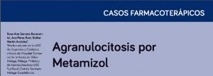 Rosa Ana Serrano Benavente, Ana Pérez Ruiz, Esther Martín Aurioles. Agranulocitosis por Metamizol. Actualidad en Farmacología y Terapéutica. 2015;13(3):195