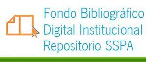 Fondo Bibliográfico Digital Institucional Repositorio SSPA