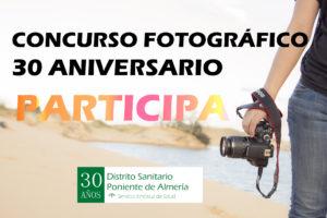 concurso fotografía 30 aniversario distrito poniente