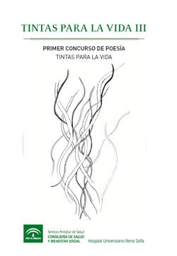 Tintas para la Vida III. Primer Concurso de Poesía 'Tintas para la Vida'