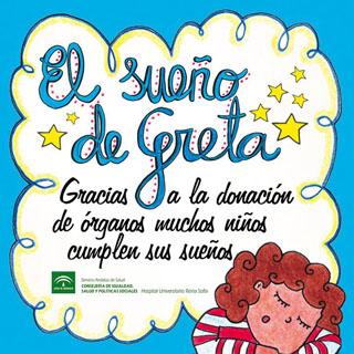 El sueño de Greta. Gracias a la donación de örganos muchos niños cumplen sus sueños