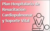 Plan Hospitalario de Resucitación Cardiopulmonar y Soporte Vital