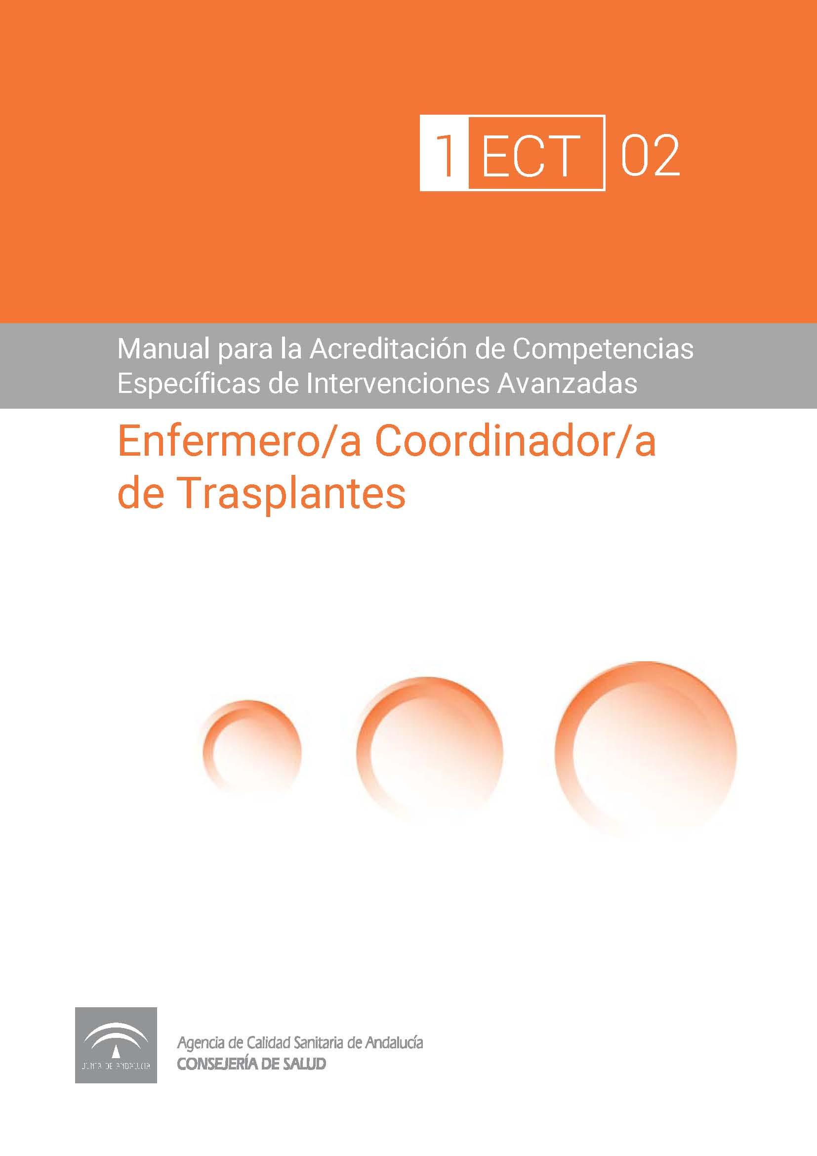 Manual de Competencias Específicas del/de la Enfermero/a Coordinador/a de Trasplantes