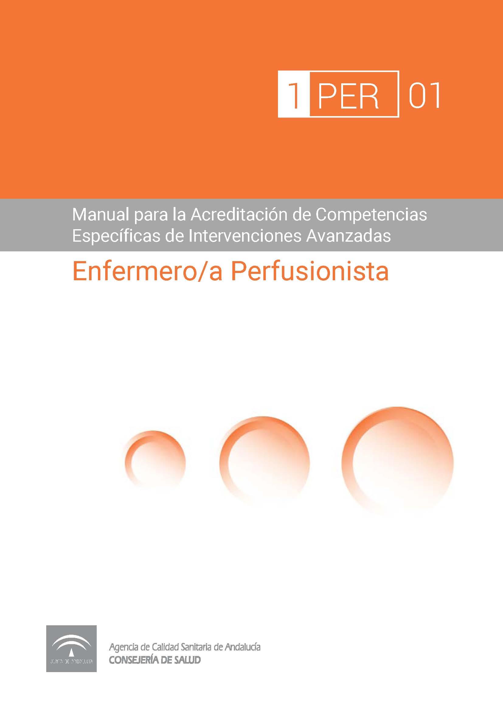 Manual de Competencias Específicas del/de la Enfermero/a Perfusionista