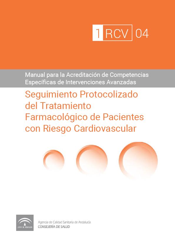 Seguimiento Protocolizado del Tratamiento Farmacológico Individualizado de Pacientes con Riesgo Cardiovascular