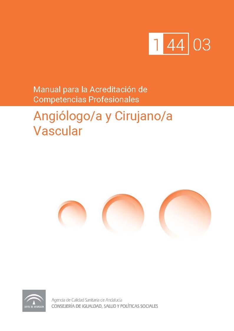 Manual de competencias profesionales del/de la Angiólogo/a y Cirujano/a Vascular