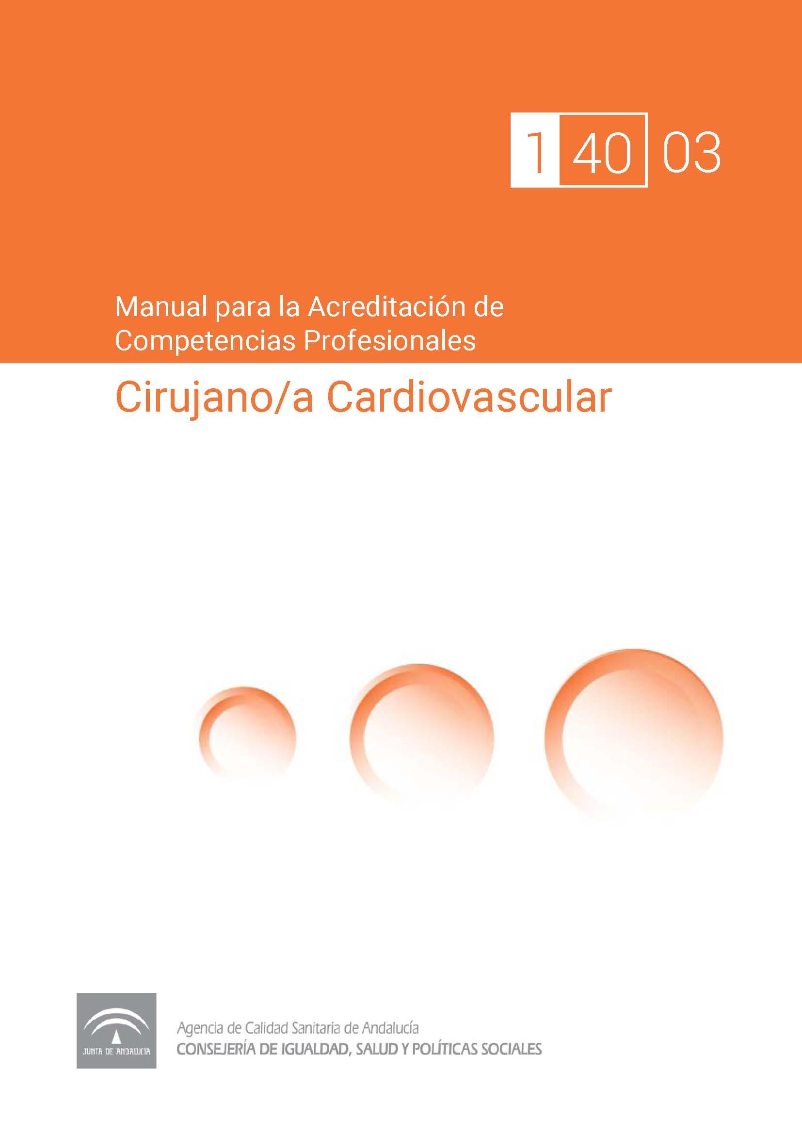 Manual de competencias profesionales del/de la Cirujano/a Cardiovascular