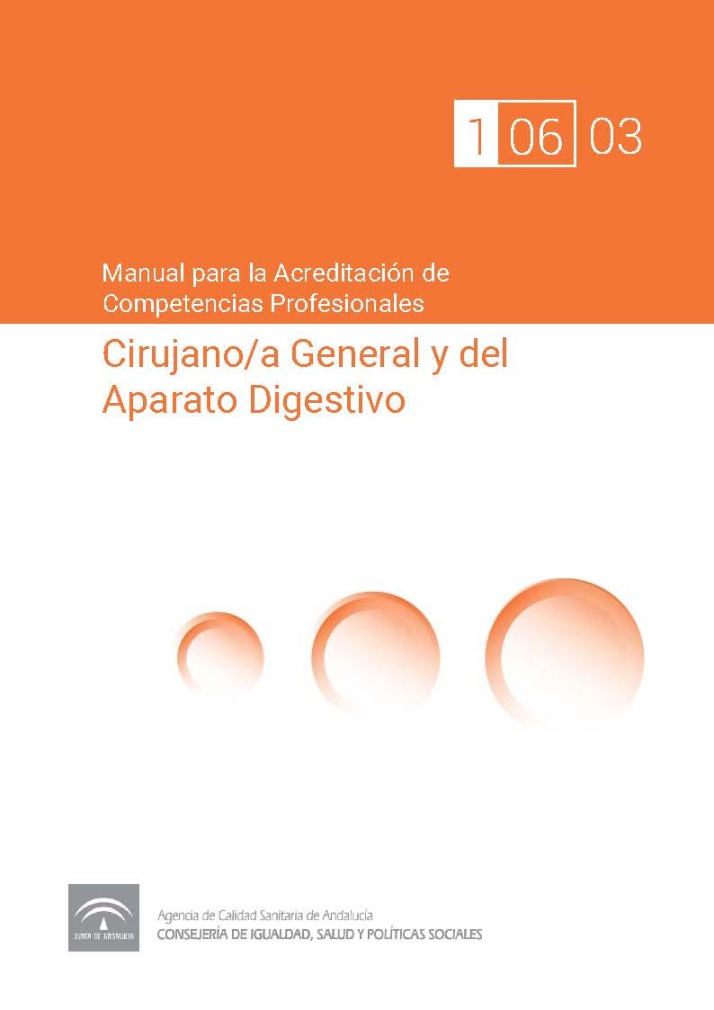Manual de competencias profesionales del/de la Cirujano/a General y del Aparato Digestivo