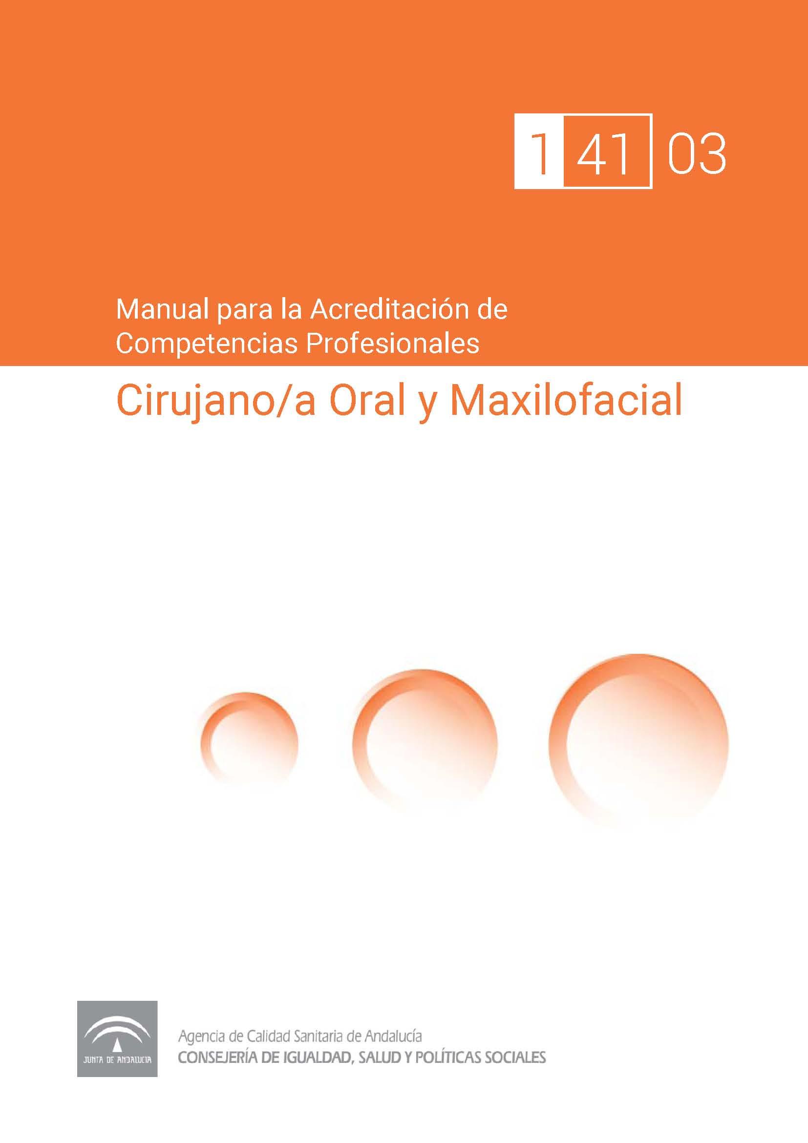 Manual de competencias profesionales del/de la Cirujano/a Oral y Maxilofacial