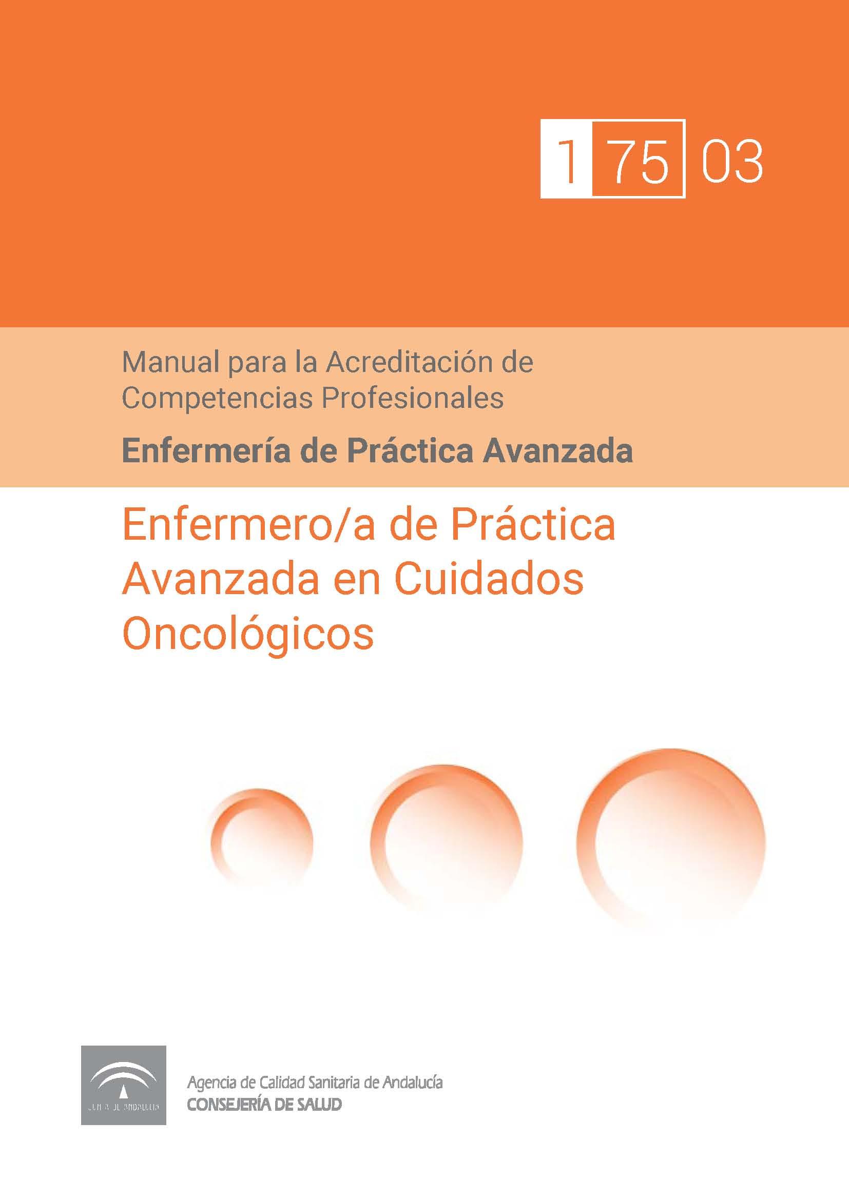 Manual de Competencias Profesionales del/de la Enfermero/a de Práctica Avanzada en Cuidados Oncológicos