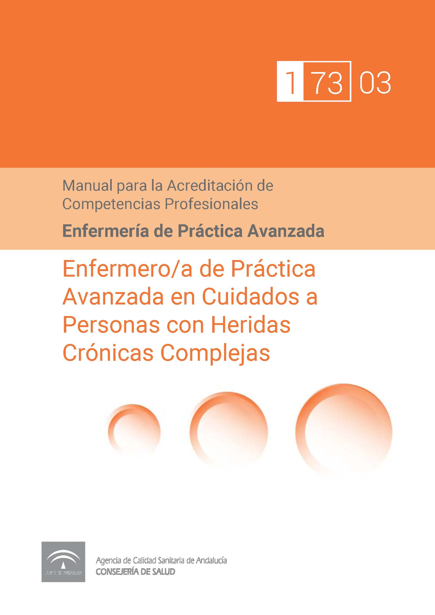 Manual de Competencias Profesionales del/de la Enfermero/a de Práctica Avanzada en Cuidados a Personas con Heridas Crónicas Complejas