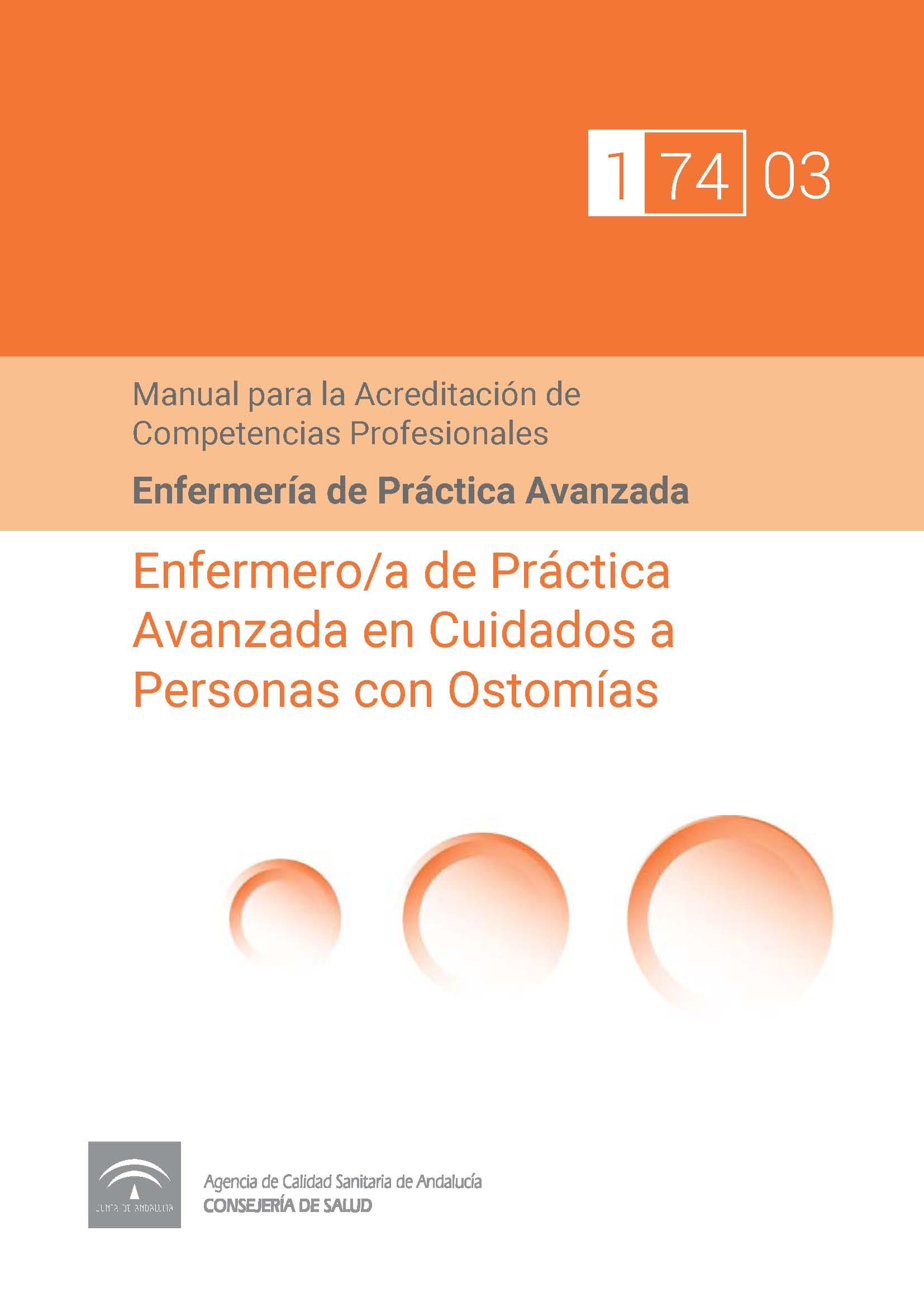 Manual de Competencias Profesionales del/de la Enfermero/a de Práctica Avanzada en Cuidados a Personas con Ostomías