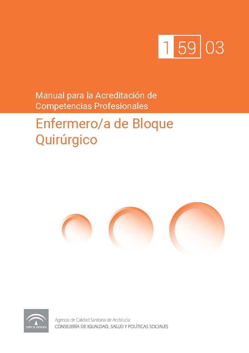 Manual de competencias profesionales del/de la Enfermero/a de Bloque Quirúrgico