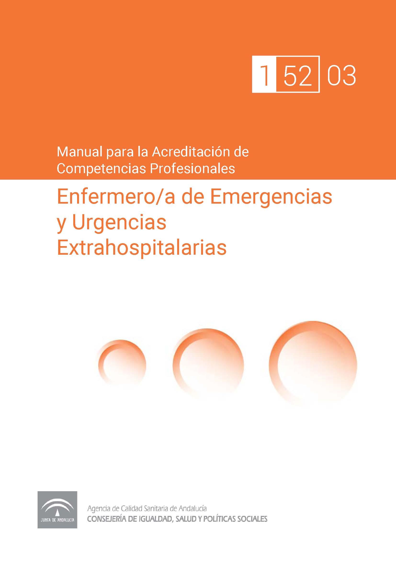 Manual de competencias profesionales del/de la Enfermero/a de Emergencias y Urgencias Extrahospitalarias