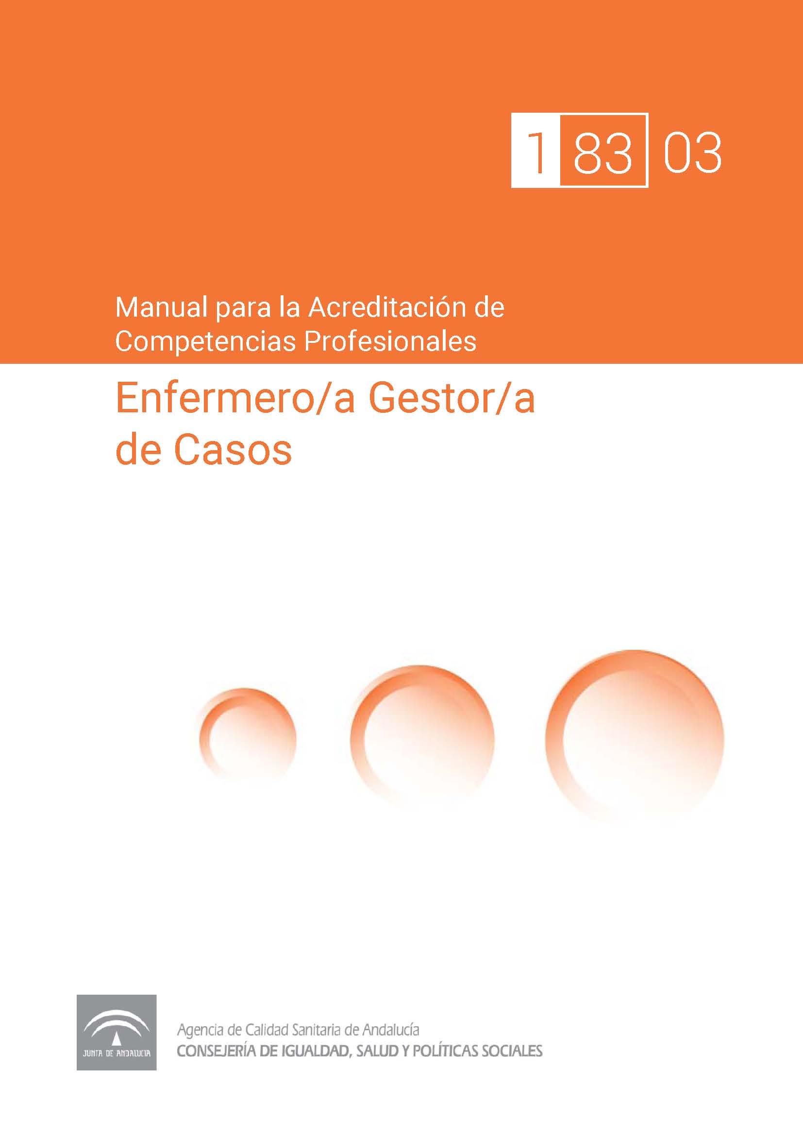 Manual de Competencias Profesionales del/de la Enfermero/a de Práctica Avanzada en Gestión de Casos