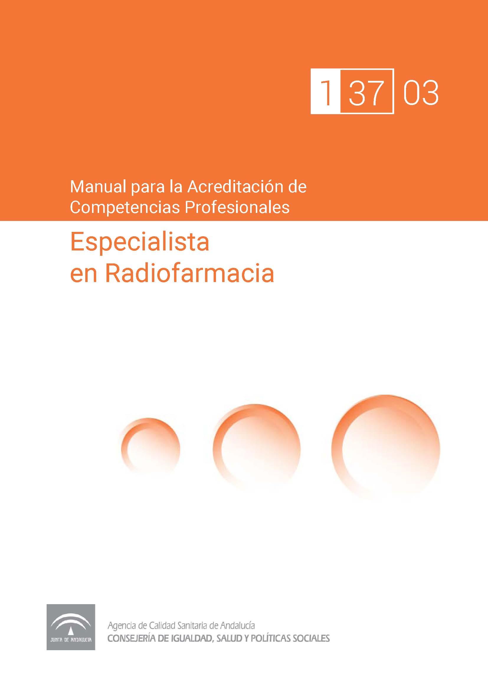 Manual de competencias profesionales del/de la Especialista en Radiofarmacia