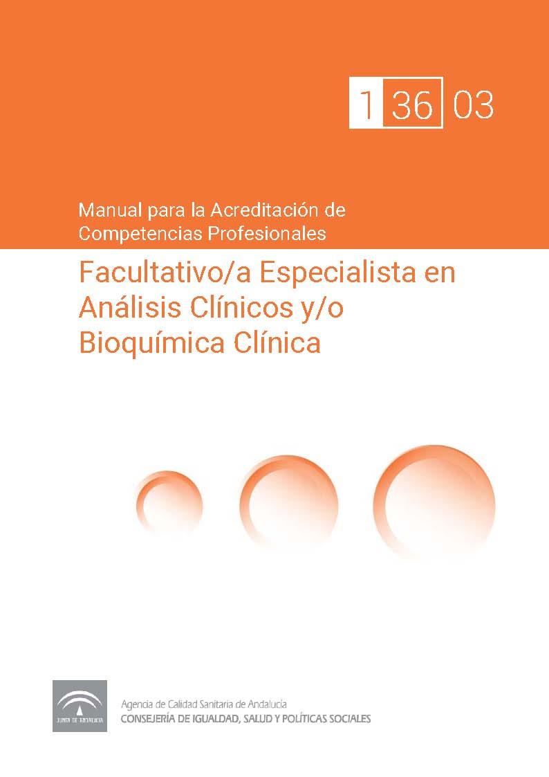 Manual de competencias profesionales del/de la Facultativo/a Especialista en Análisis Clínicos y/o Bioquímica Clínica