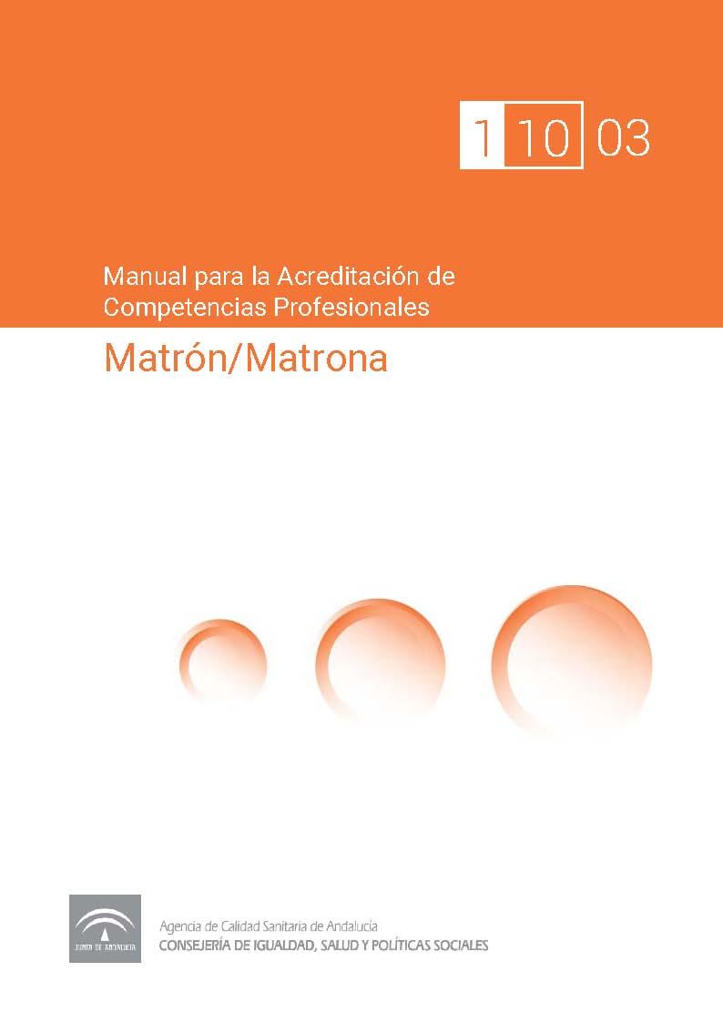Manual de competencias profesionales del/de la Matrón/Matrona