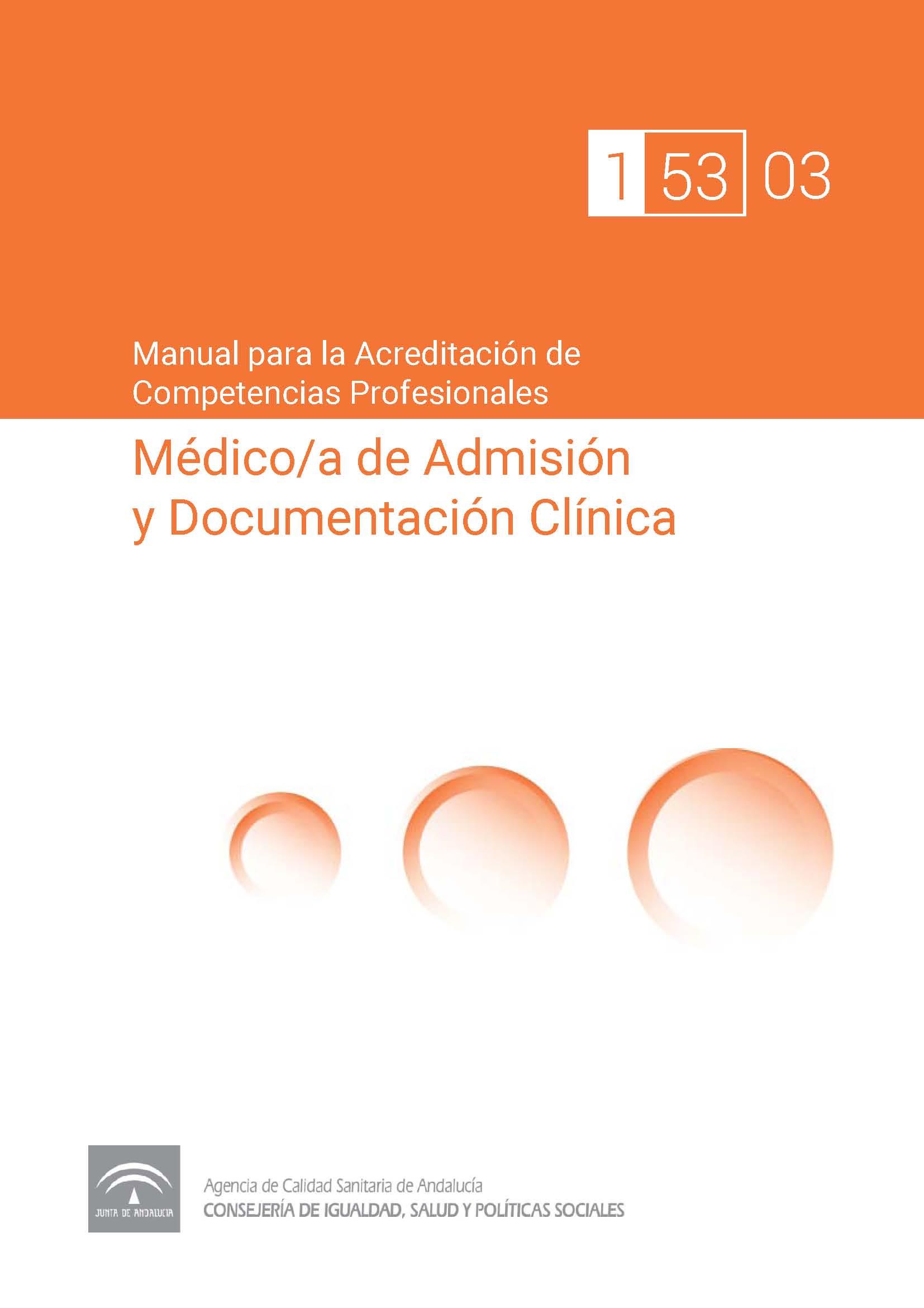 Manual de competencias profesionales del/de la Médico/a de Admisión y Documentación Clínica