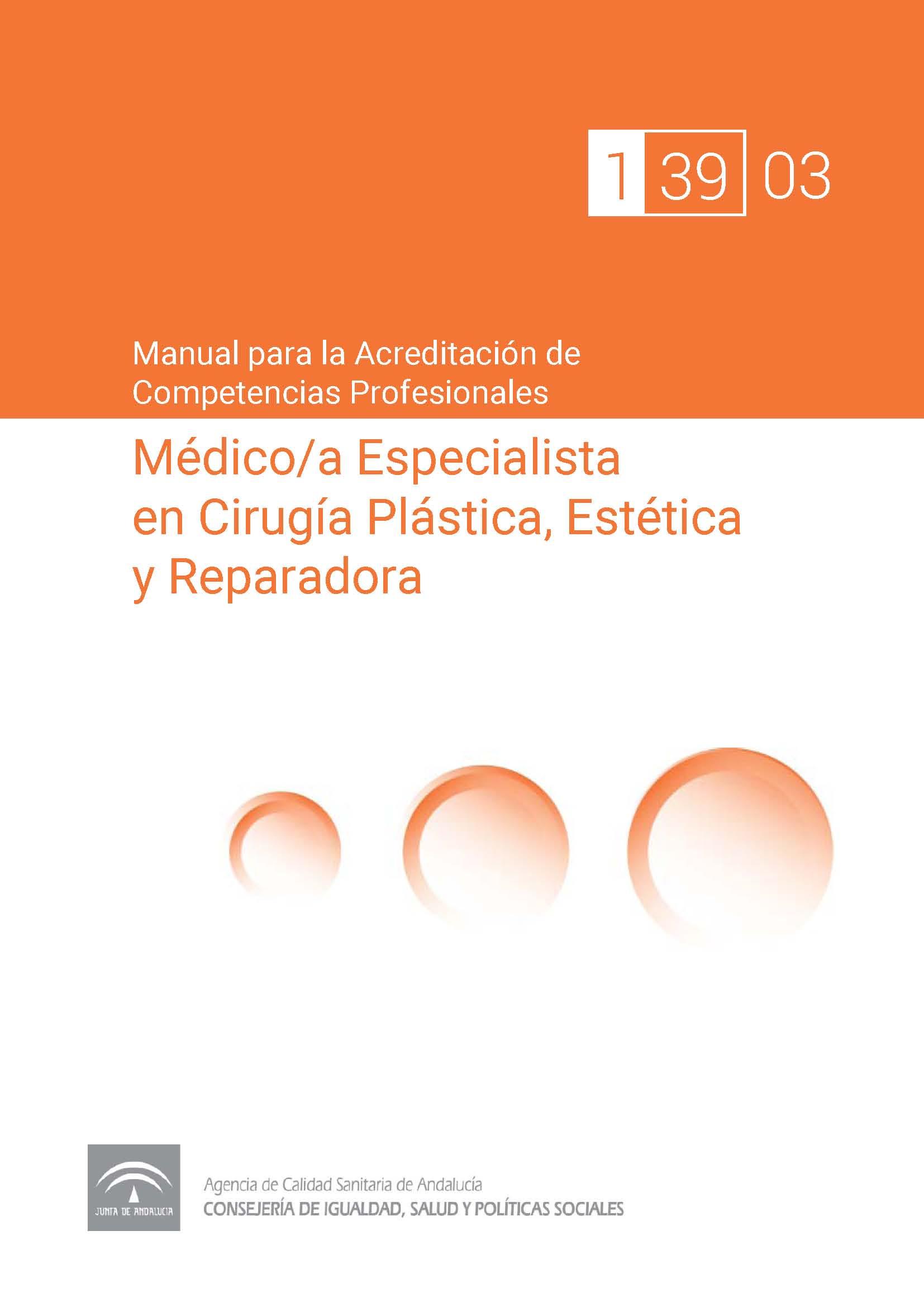 Manual de competencias profesionales del/de la Médico/a Especialista en Cirugía Plástica, Estética y Reparadora