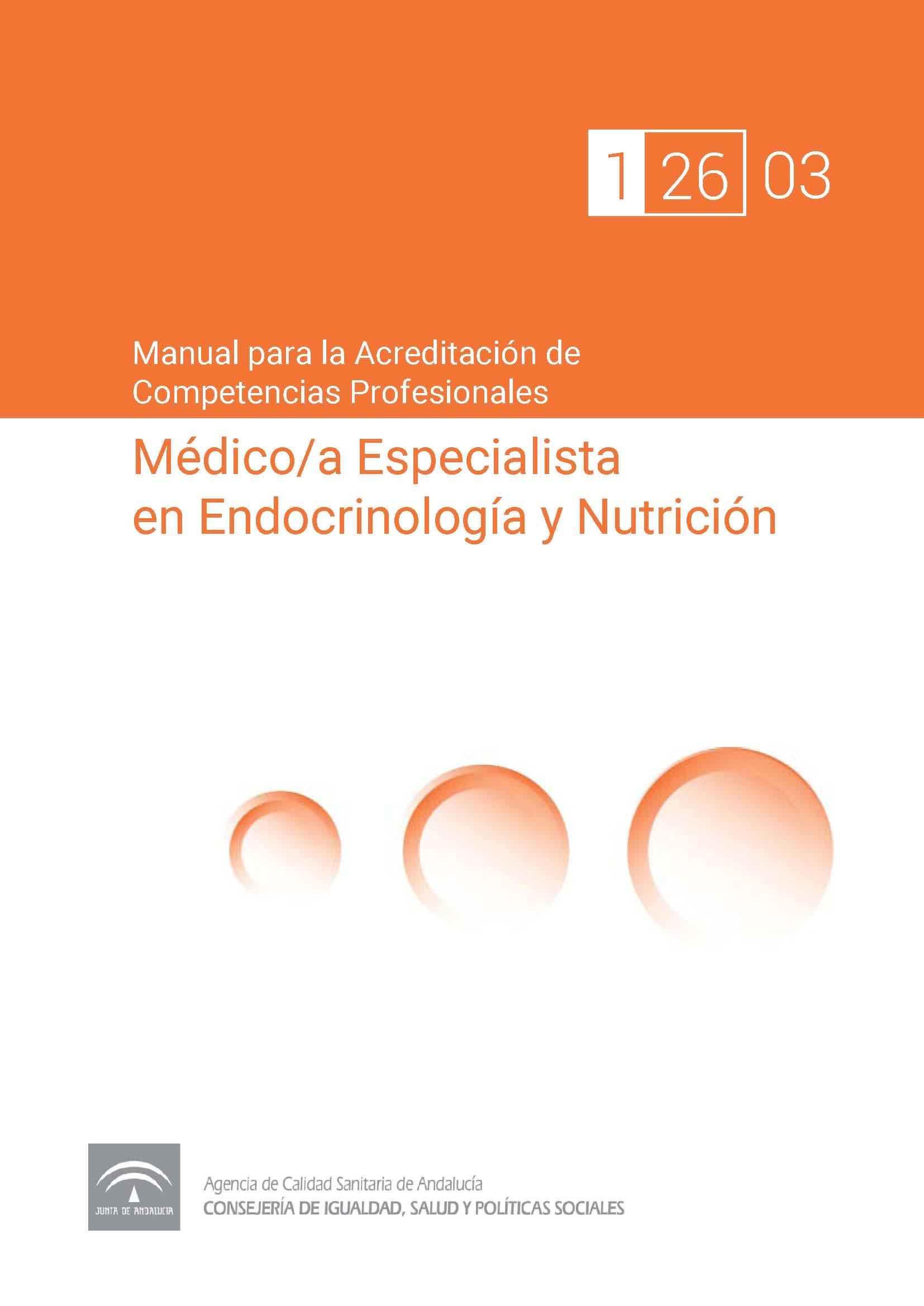 Manual de competencias profesionales del/de la Médico/a Especialista en Endocrinología y Nutrición