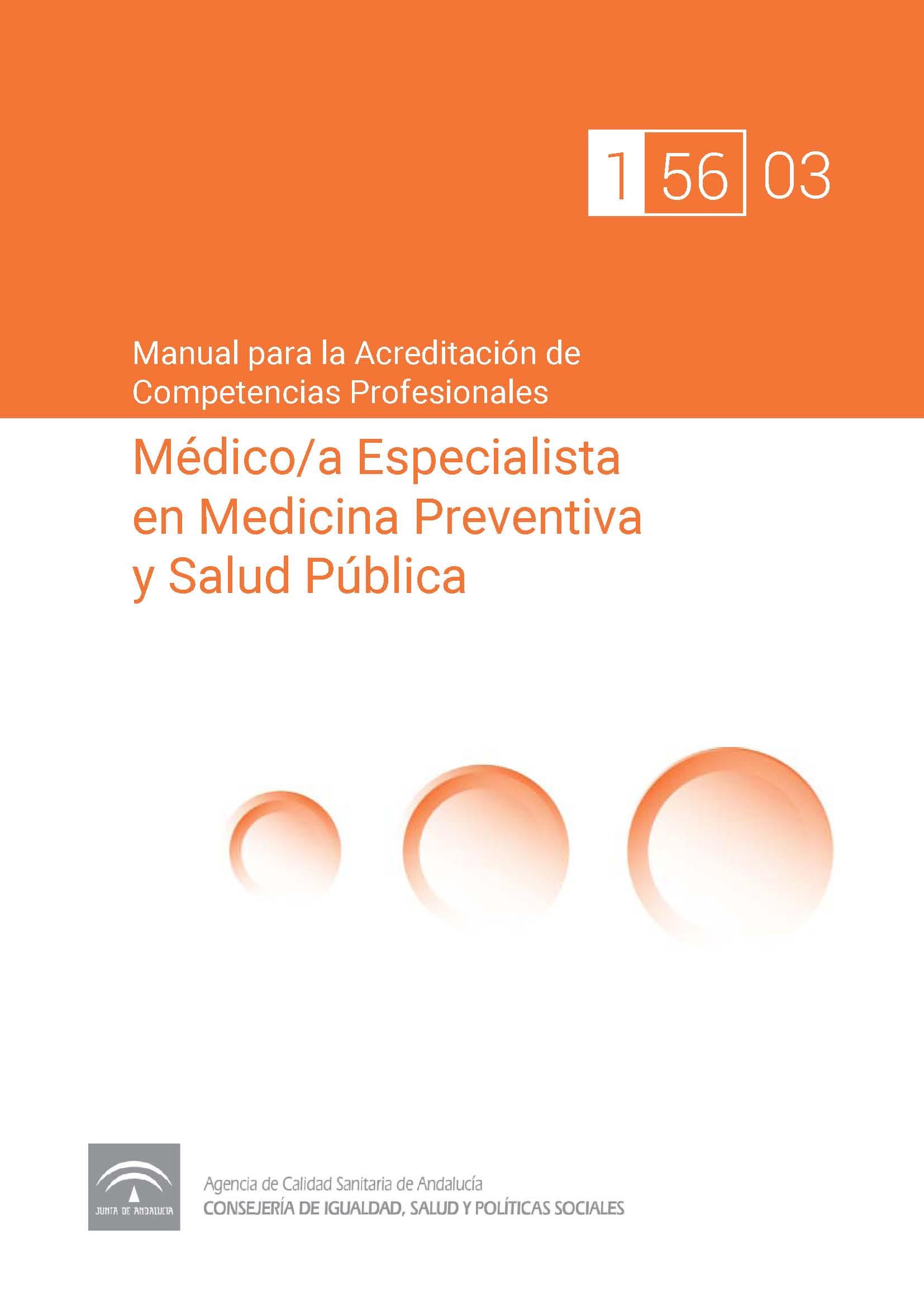 Manual de competencias profesionales del/de la Médico/a Especialista en Medicina Preventiva y Salud Pública