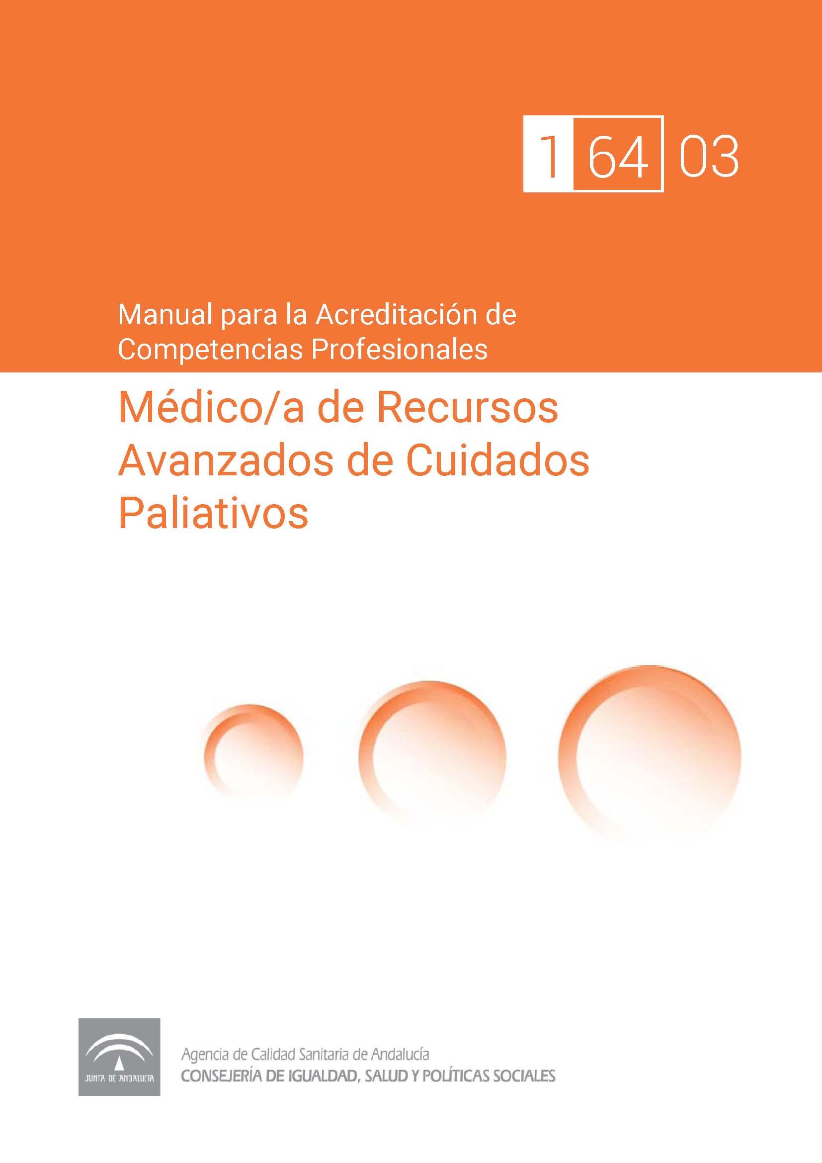 Manual de competencias profesionales del/de la Médico/a de Recursos Avanzados de Cuidados Paliativos