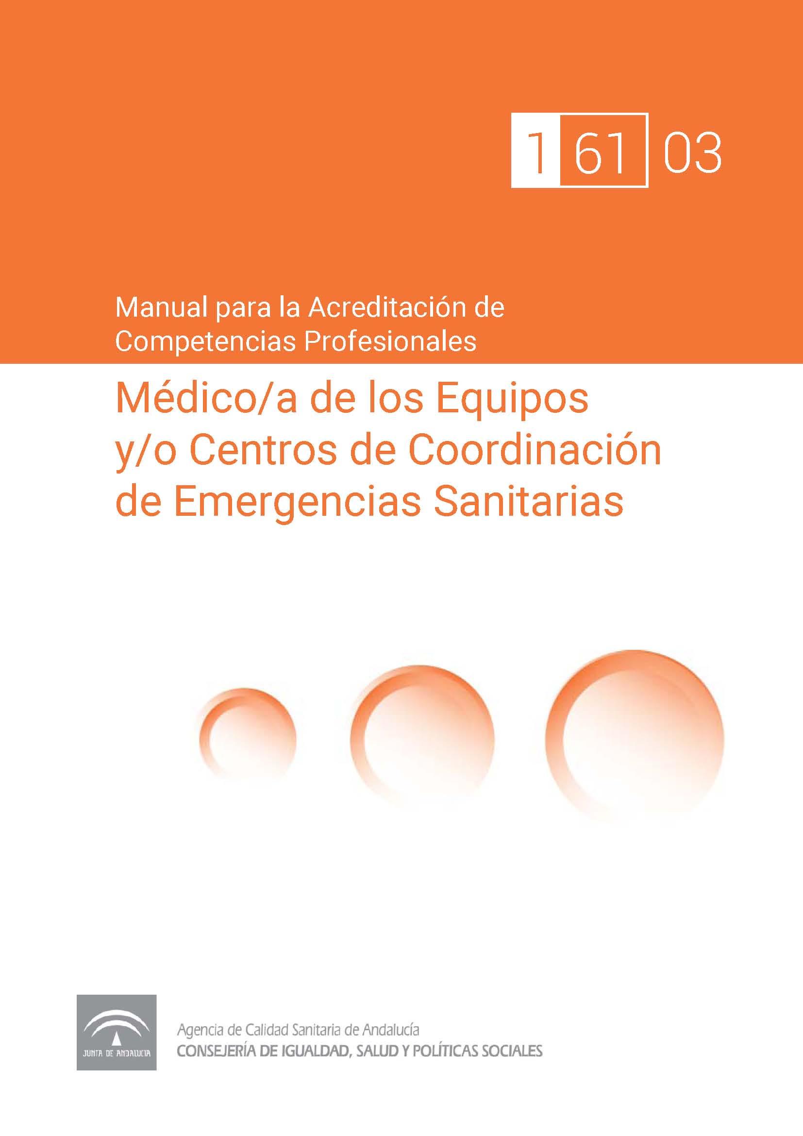 Manual de competencias profesionales del/de la Médico/a de los Equipos y/o Centros de Coordinación de Emergencias Sanitarias