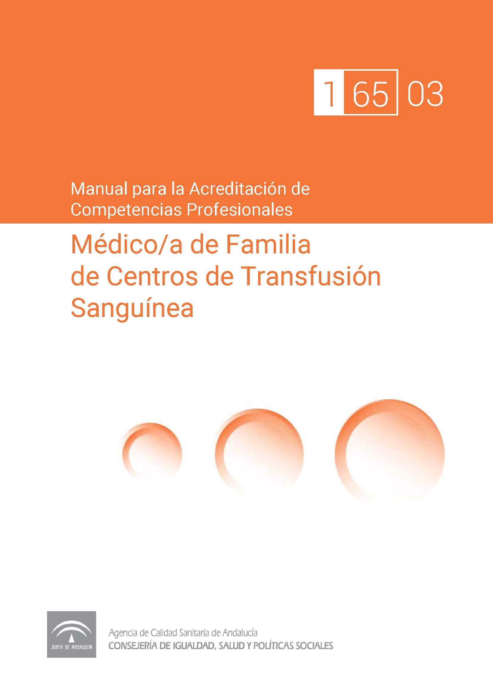 Manual de competencias profesionales del/de la Médico/a de Familia de Centros de Transfusión Sanguínea