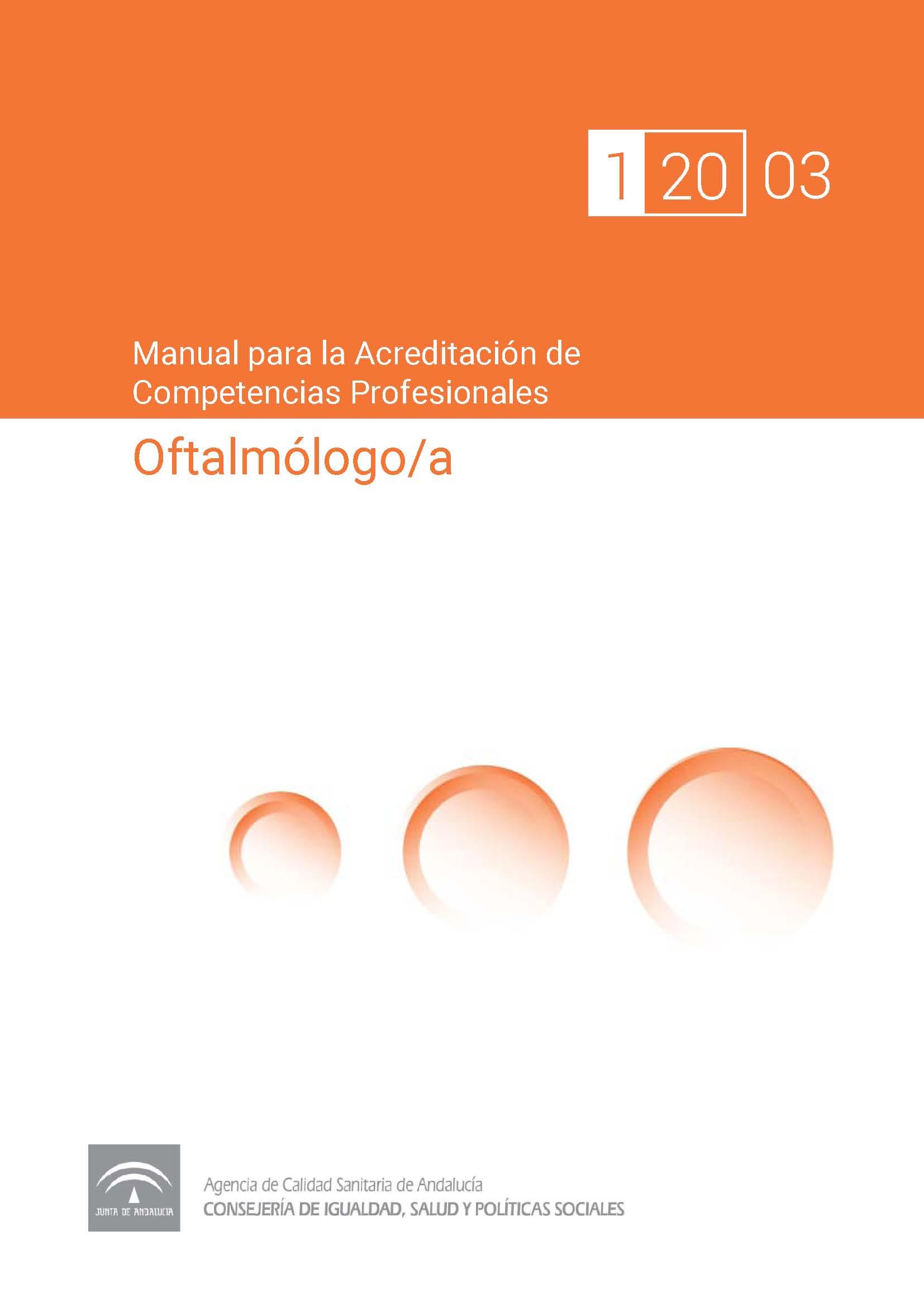 Manual de competencias profesionales del/de la Oftalmólogo/a