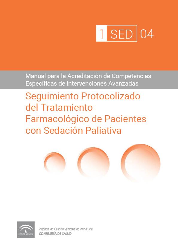 Seguimiento Protocolizado del Tratamiento Farmacológico Individualizado de Pacientes con Sedación Paliativa
