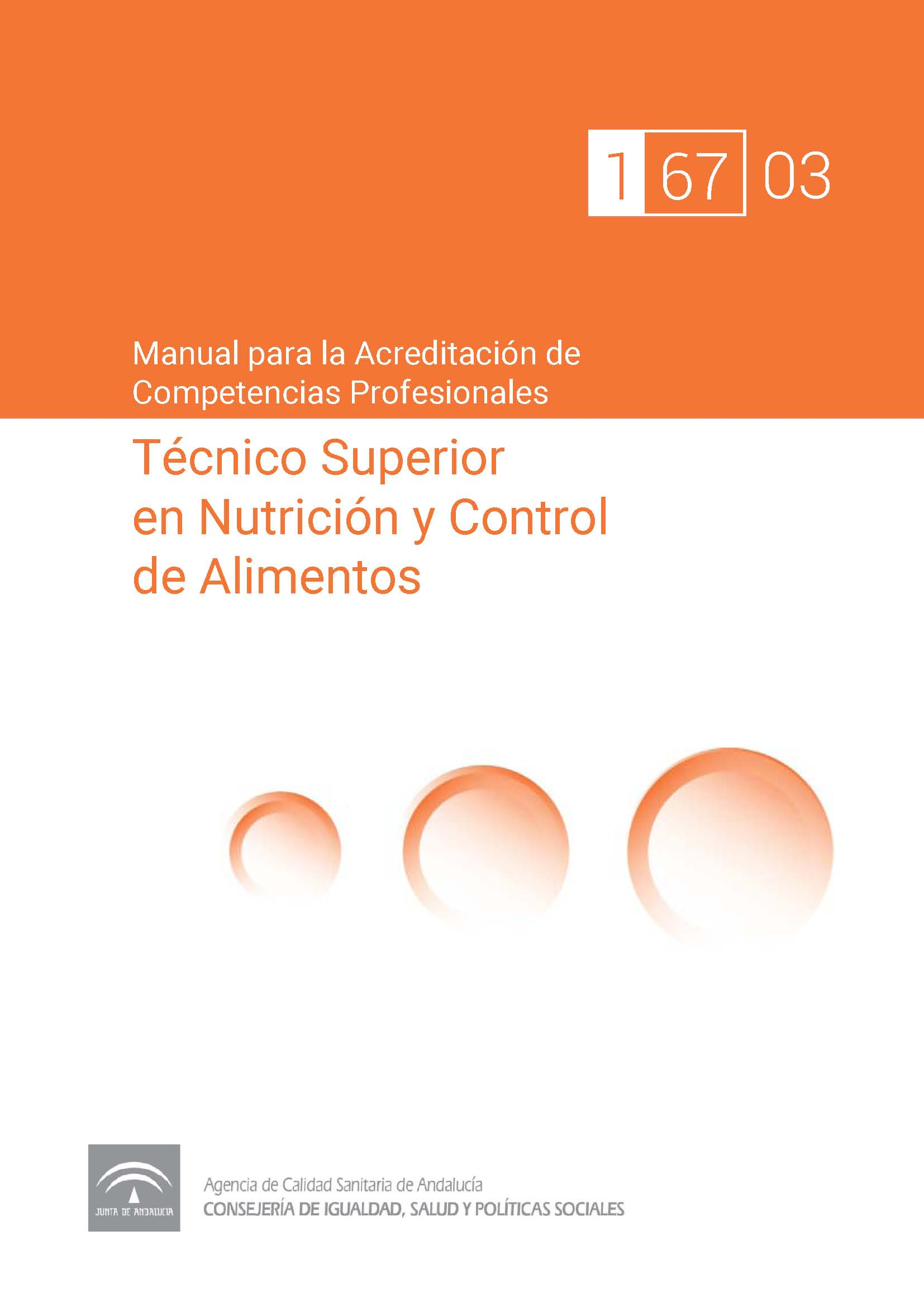Manual de competencias profesionales del/de la Técnico/a Superior en Nutrición y Control de Alimentos