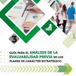 Guía para el análisis de la evaluabilidad previa de los planes de carácter estratégico