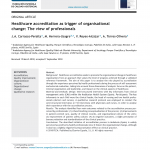 Healthcare accreditation as trigger of organisational change: The view of professionals