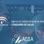 La Agencia de Calidad Sanitaria de Andalucía certifica en 15 años más de 1.250 centros y unidades y a más de 6.100 profesionales