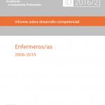 Informe sobre desarrollo competencial en enfermeros/as (2006-15)