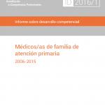 Informe sobre desarrollo competencial en médicos/as de familia de atención primaria (2006-15)