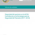Seguridad del paciente en la ACSA. Contribución a la Estrategia para la Seguridad del Paciente (2011-2014)