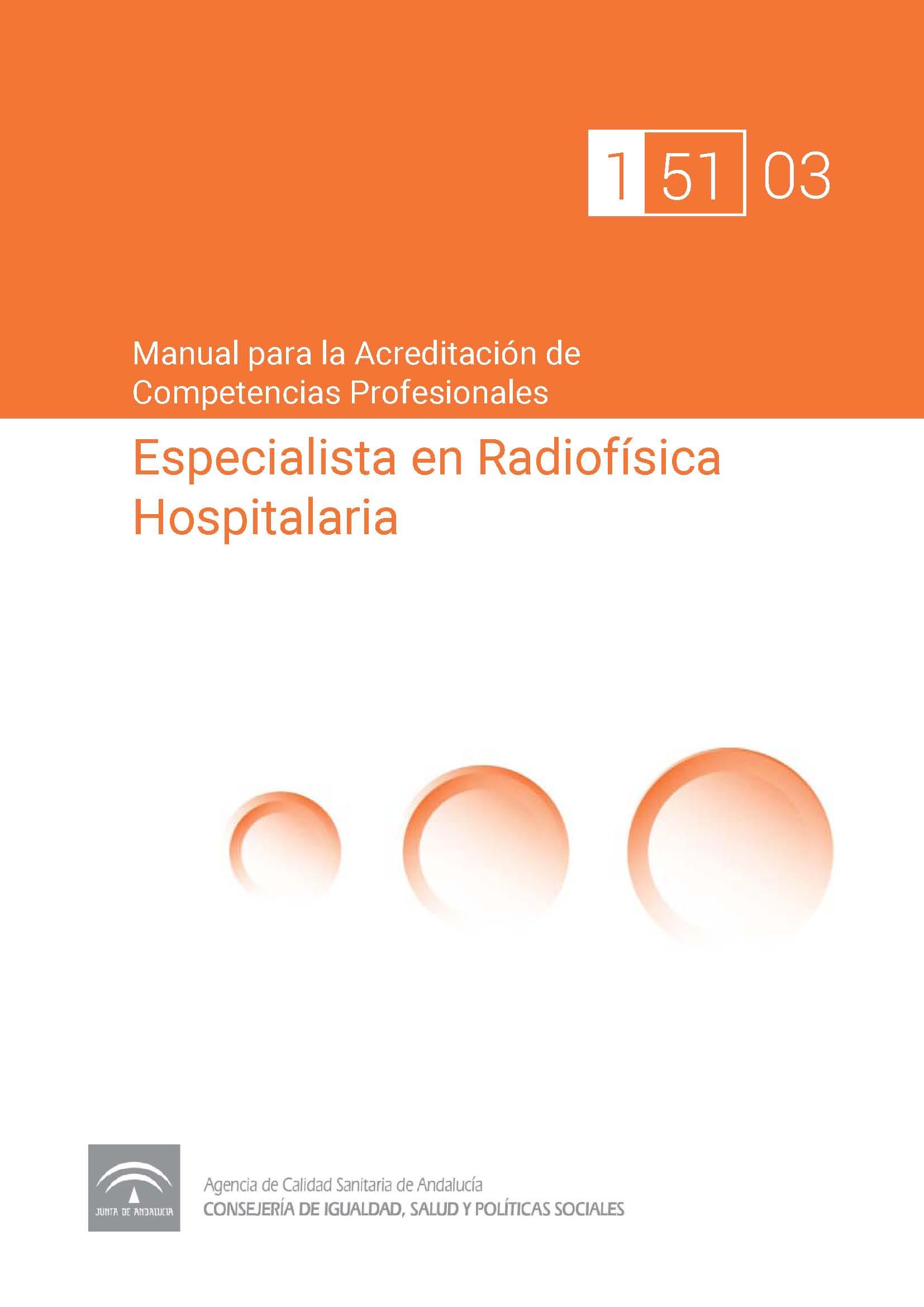 Manual de competencias profesionales del/de la Especialista en Radiofísica Hospitalaria