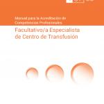 Facultativo/a Especialista de Centro de Transfusión