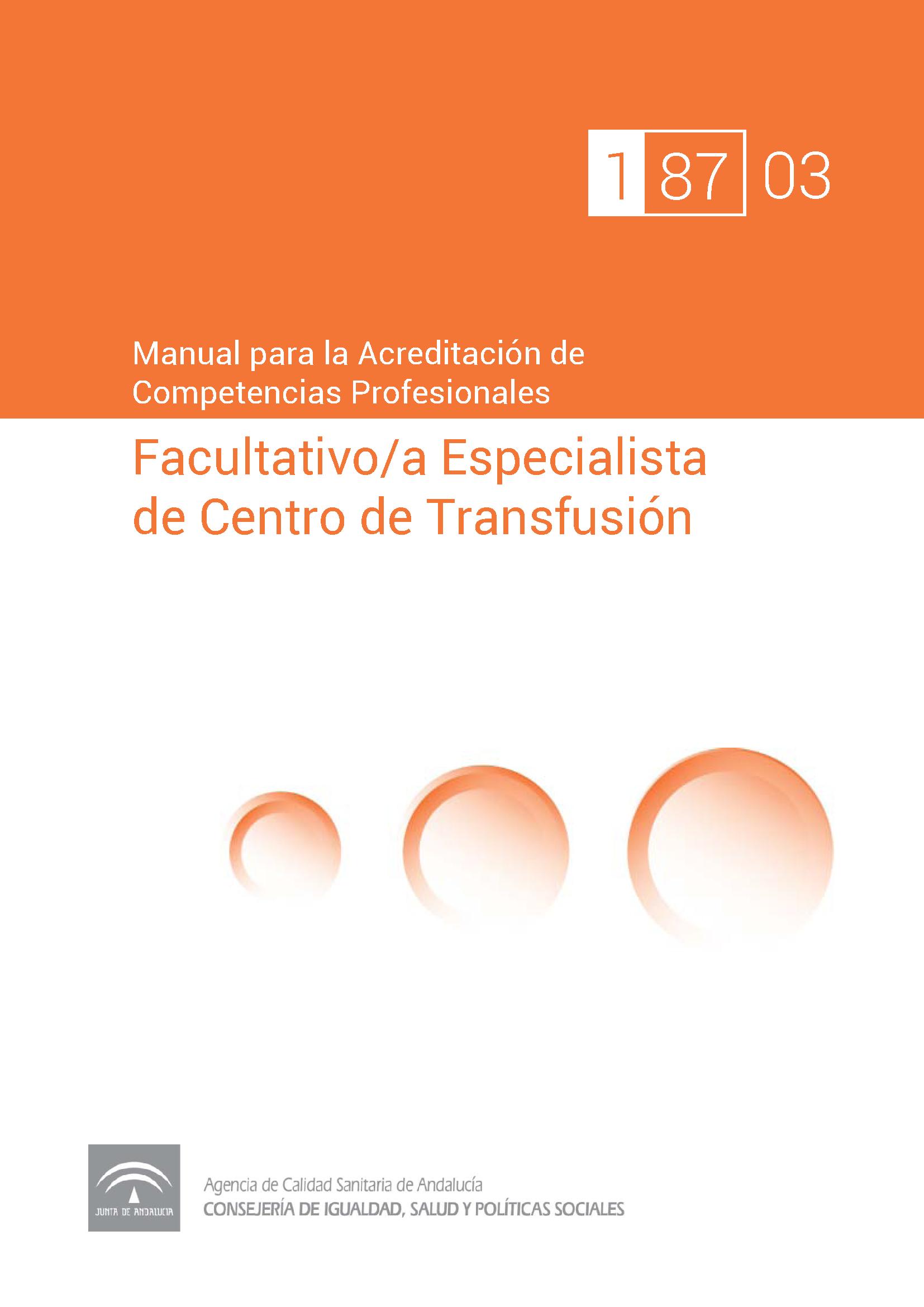 Manual de competencias profesionales del/de la Facultativo/a Especialista en Hematología y Hemoterapia de Centros de Transfusión Sanguínea