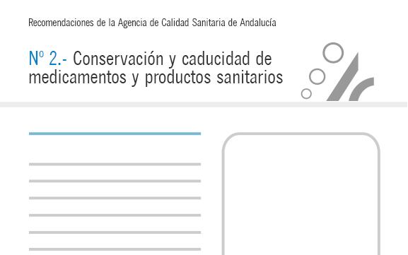Recomendación nº 2. Conservación y caducidad de medicamentos y productos sanitarios