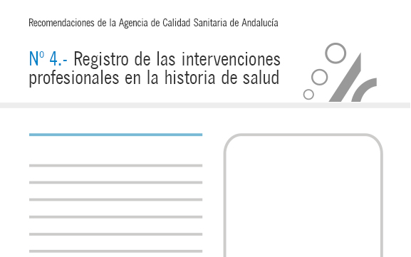 Recomendación de calidad – Registro de las intervenciones profesionales en la historia de salud