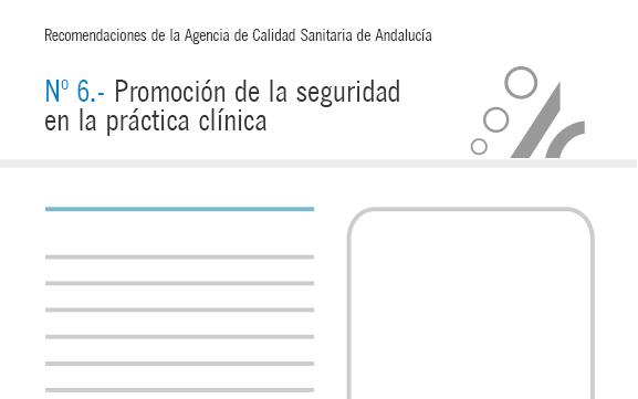 Recomendación nº 6. Promoción de la seguridad en la práctica clínica