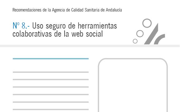 Recomendación nº 8. Uso seguro de herramientas colaborativas de la web social