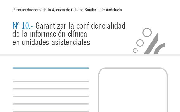 Recomendación nº 10. Garantizar la confidencialidad de la información clínica en unidades asistenciales