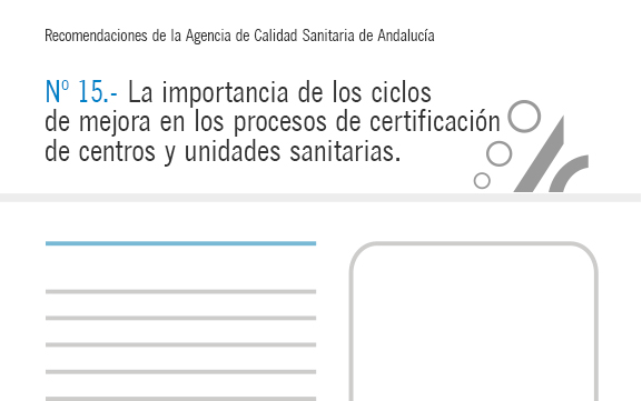 Recomendación nº 15. La importancia de los ciclos de mejora en los procesos de certificación de centros y unidades sanitarias