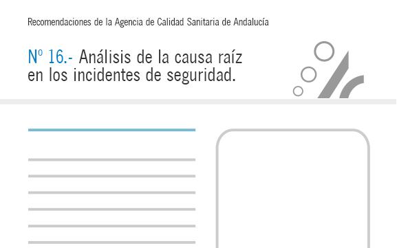 Recomendación de calidad – Análisis de causa raíz (ACR)