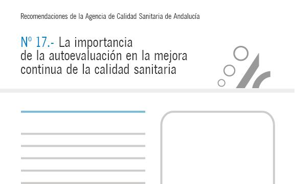 Recomendación nº 17. La importancia de la autoevaluación en la mejora continua de la calidad sanitaria